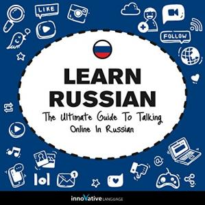 Обкладинка книги Learn Russian: The Ultimate Guide to Talking Online in Russian