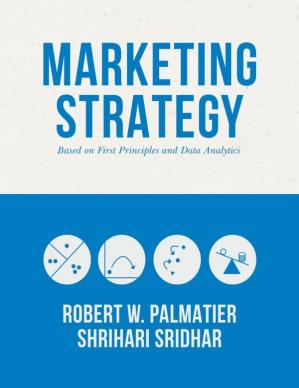 Book cover Marketing Strategy: Based on First Principles and Data Analytics