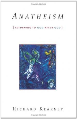 Portada del libro Anatheism : returning to God after God