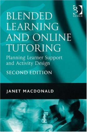 Book cover Blended Learning and Online Tutoring: Planning Leaner Support and Activity Design
