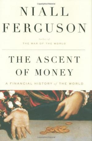 Book cover The Ascent of Money - Financial History of the World