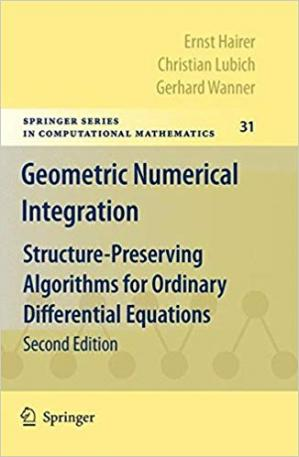 Book cover Geometric Numerical Integration: Structure-Preserving Algorithms for Ordinary Differential Equations