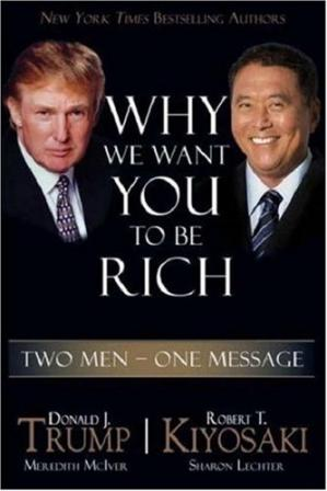 Обложка книги Why We Want You to Be Rich: Two Men, One Message