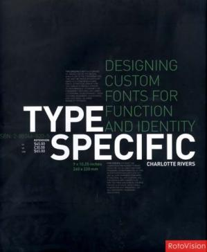 Book cover Type Specific: Designing Custom Fonts for Function and Identity