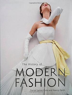 Обложка книги The History of Modern Fashion: From 1850