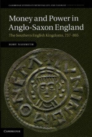 Copertina Money and Power in Anglo-Saxon England: The Southern English Kingdoms, 757–865