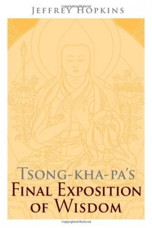 غلاف الكتاب Tsong-Kha-Pa's Final Exposition of Wisdom