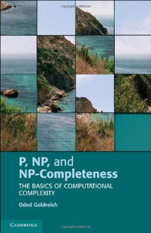 Book cover P, NP, and NP-Completeness: The Basics of Computational Complexity