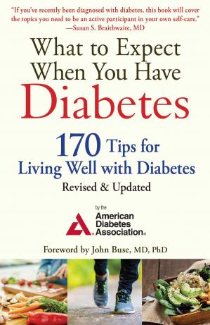 Book cover What to Expect When You Have Diabetes: 170 Tips for Living Well with Diabetes