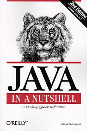 Book cover Java in a Nutshell: A Desktop Quick Reference for Java Programmers