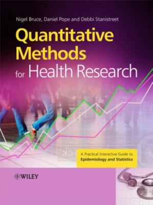 Book cover Quantitative Methods for Health Research: A Practical Interactive Guide to Epidemiology and Statistics
