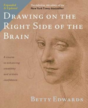 Book cover Drawing on the Right Side of the Brain: The Definitive, 4th Edition