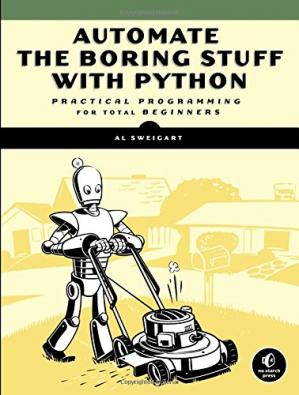 Sampul buku Automate the Boring Stuff with Python: Practical Programming for Total Beginners
