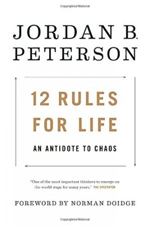Book cover 12 Rules for Life: An Antidote to Chaos