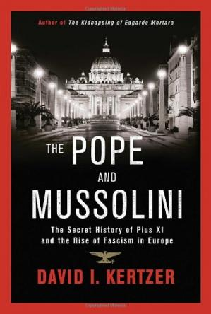 Copertina The Pope and Mussolini: The Secret History of Pius XI and the Rise of Fascism in Europe
