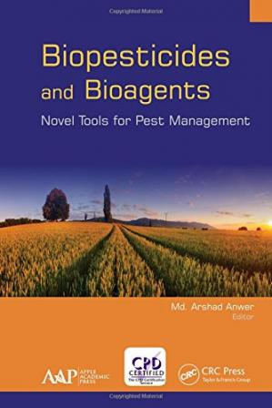 Book cover Biopesticides and Bioagents: Novel Tools for Pest Management