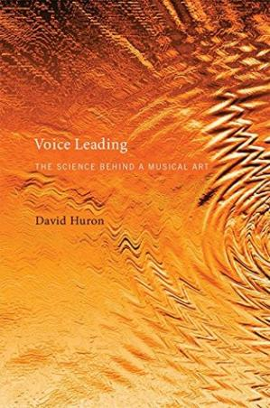 Book cover Voice Leading: The Science Behind a Musical Art