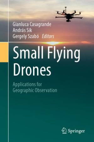 Book cover Small Flying Drones: Applications for Geographic Observation