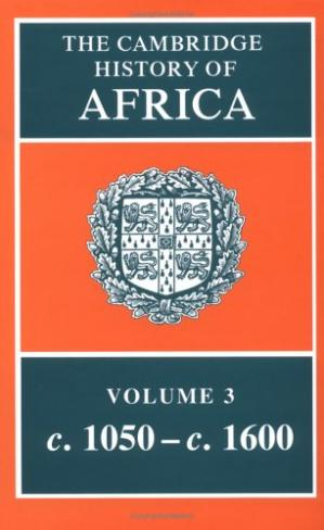 Book cover The Cambridge History of Africa (1050-1600)