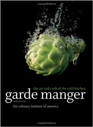 Book cover Garde Manger: The Art and Craft of the Cold Kitchen