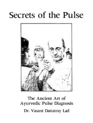 Обкладинка книги Secrets of the Pulse: The Ancient Art of Ayurvedic Pulse Diagnosis
