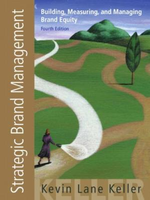 Copertina Strategic Brand Management: Building, Measuring, and Managing Brand Equity, 4th Edition