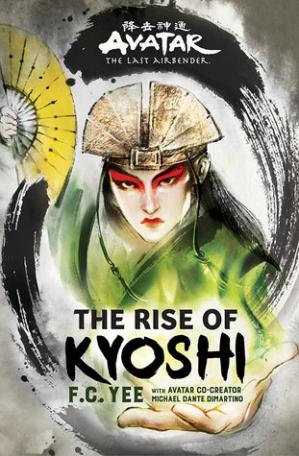 Book cover Avatar, The Last Airbender: The Rise of Kyoshi