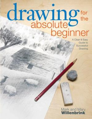 Book cover Drawing for the Absolute Beginner - A Clear and Easy Guide to Successful Drawing