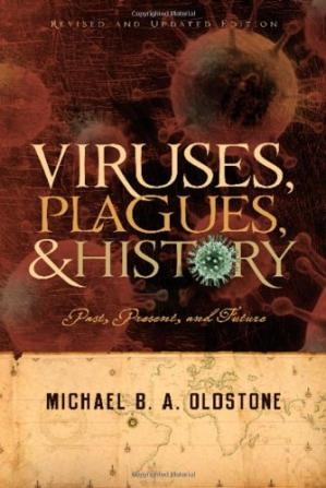 A capa do livro Viruses, Plagues, and History: Past, Present and Future