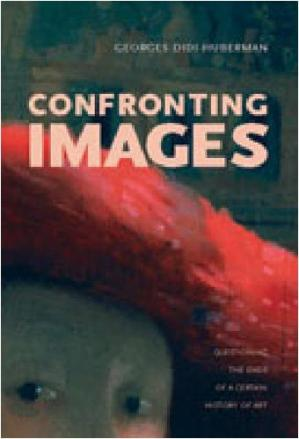Sampul buku Confronting Images: Questioning The Ends Of A Certain History Of Art