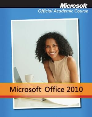 A capa do livro Microsoft Office 2010 with Microsoft Office 2010 Evaluation Software