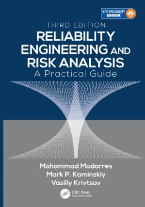 Book cover Reliability Engineering and Risk Analysis : A Practical Guide