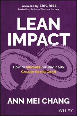 Book cover Lean Impact: How to Innovate for Radically Greater Social Good