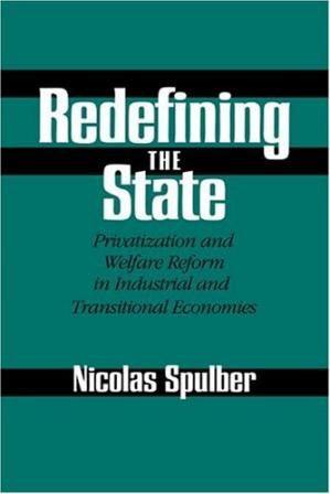Обложка книги Redefining the State: Privatization and Welfare Reform in Industrial and Transitional Economies