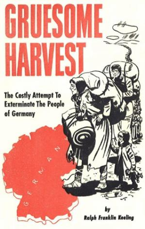 Okładka książki Gruesome Harvest: The Costly Attempt To Exterminate The People of Germany