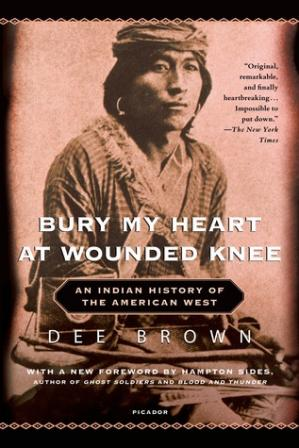 पुस्तक कवर Bury My Heart at Wounded Knee: An Indian History of the American West