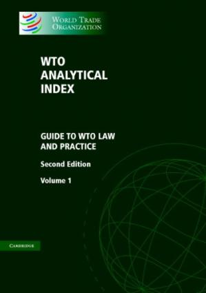 Portada del libro WTO Analytical Index 2 Volume Set: Guide to WTO Law and Practice