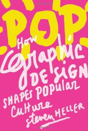 Book cover POP: How Graphic Design Shapes Popular Culture