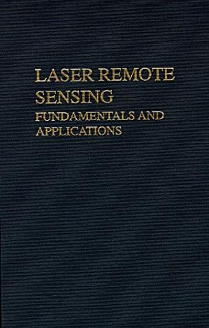 Book cover Laser remote sensing: Fundamentals and applications