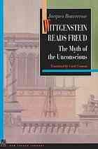 Sampul buku Wittgenstein reads Freud : the myth of the unconscious