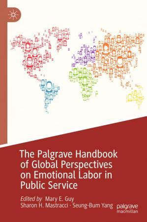 Book cover The Palgrave Handbook of Global Perspectives on Emotional Labor in Public Service