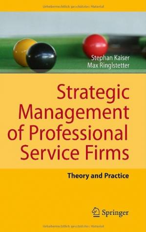 Copertina Strategic Management of Professional Service Firms: Theory and Practice