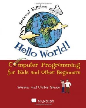 पुस्तक कवर Hello World!: Computer Programming for Kids and Other Beginners