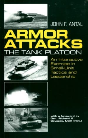 Book cover Armor Attacks: The Tank Platoon - An Interactive Exercise in Small-Unit Tactics and Leadership