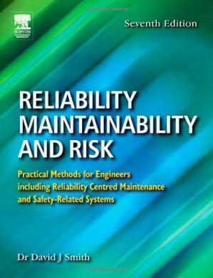 ปกหนังสือ Reliability, maintainability and risk practical methods for engineers; [including reliability centred maintenance and safety-related systems]