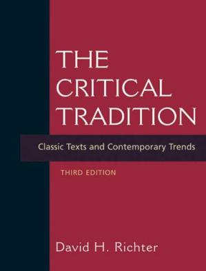 Couverture du livre The Critical Tradition: Classic Texts and Contemporary Trends 3rd Ed.