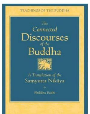 Book cover The Connected Discourses of the Buddha: A New Translation of the Samyutta Nikaya