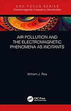 Обложка книги Air pollution and the electromagnetic phenomena as incitants