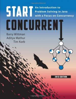 Book cover Start concurrent: an introduction to problem solving in Java with a focus on concurrency