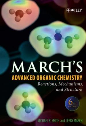 Buchdeckel March's Advanced Organic Chemistry: Reactions, Mechanisms, and Structure